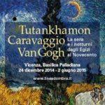 """riflessioni di ANISA e sostegno ai docenti di Vicenza – mostra  """"Tutankhamon, Caravaggio e Van Gogh"""""""